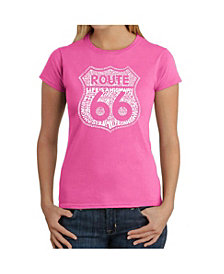 La Pop Art Women's T-Shirt with Route 66 Life Is A Highway Word Art