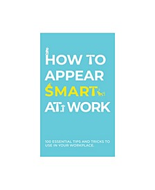 How to Appear Smart at Work Cards