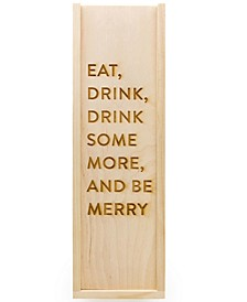 Engraved Be Merry Wine Box