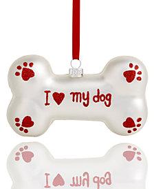Holiday Lane I Love My Dog Glass Bone Ornament, Created for Macy's