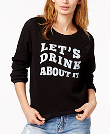 Project Social T Let's Drink About It Graphic Sweatshirt