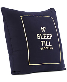 "Berkshire Brooklyn Industries No Sleep Til' Brooklyn 20"" Square Decorative Pillow"