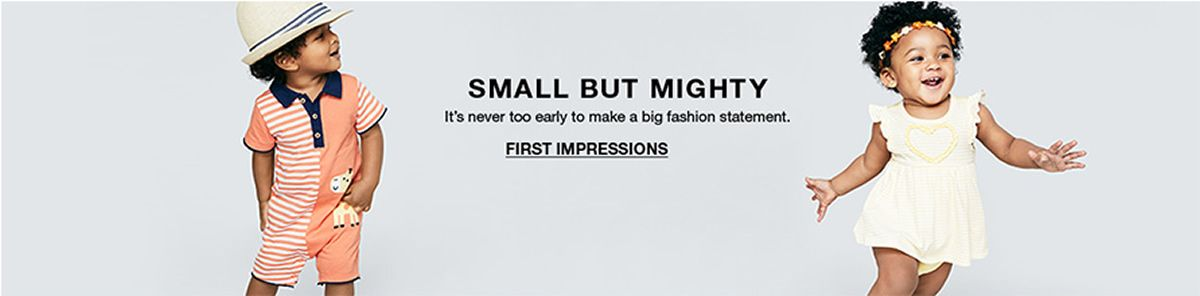 Small But Mighty, It's never too early to make a big fashion statement, First Impressions