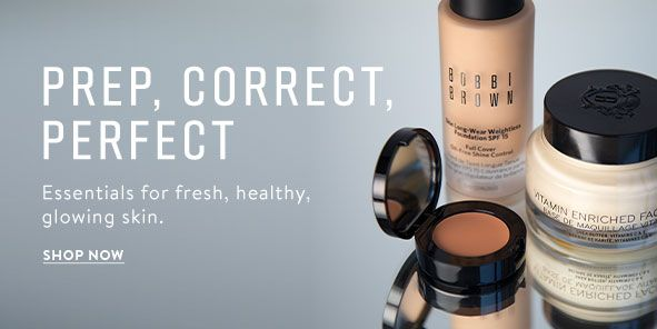 Prep, Correct, Perfect, Essentials for fresh, healthy, glowing skin, Shop Now