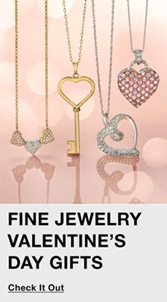 Fine Jewelry Valentine's Day Gifts, Check It Out