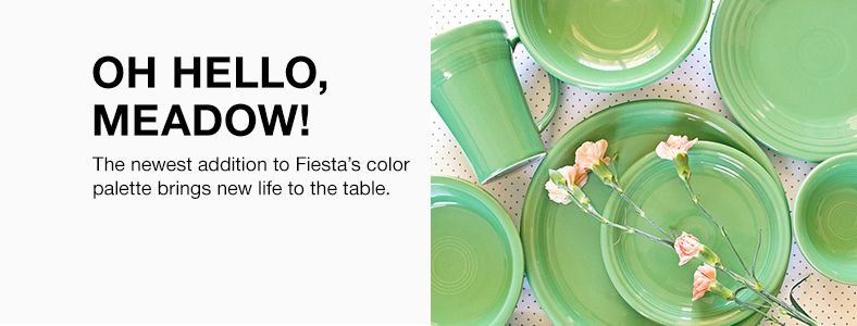 Oh Hello, Meadow! The newest addition to Fiesta's color palette brings new life to the table