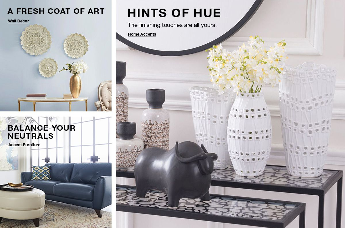 A Fresh Coat of Art, Wall Decor, Balance Your Neutrals, Accent Furniture, Hints of Hue, Home Accents