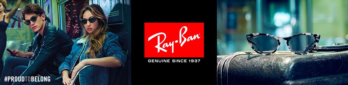 Proud to belong, Ray Ban, Genuine Since 1937