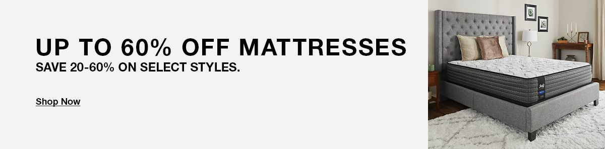 Up to 60% Off Mattresses, Save 20-60% on Select Styles
