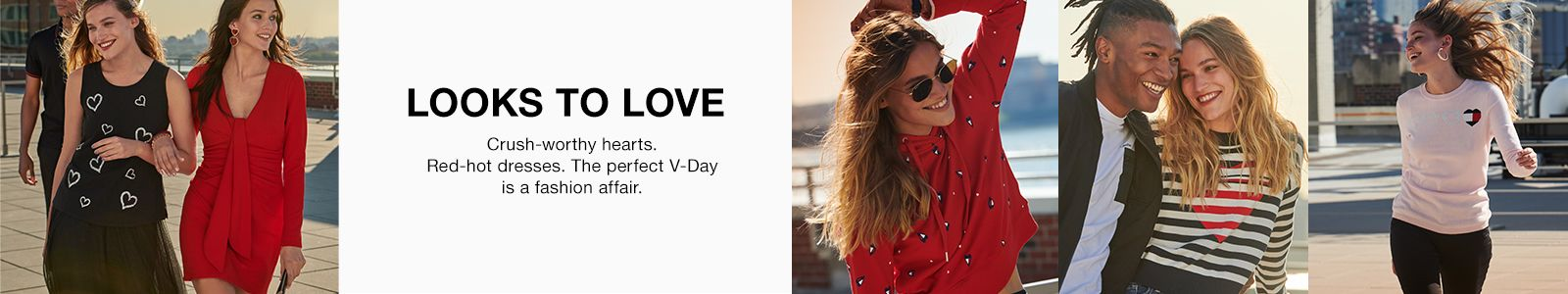 Looks to Love Crush-worthy hearts, Red-hot dresses, the perfect V-Day is a fashion affair