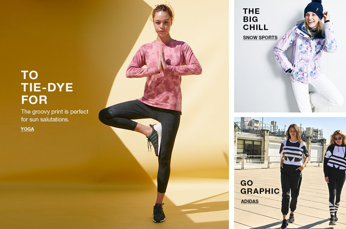To Tie-Dye For, Yoga, The Big Chill, Snow Sports, Go Graphic, Adidas