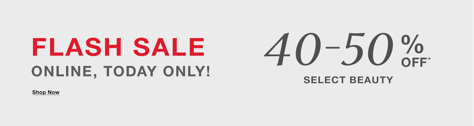 Flash Sale Online, Today Only! 40-50 percent Off, Select