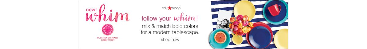 New whim, follow your whim! mix and match bold colors for a mordern tablescape, shop now