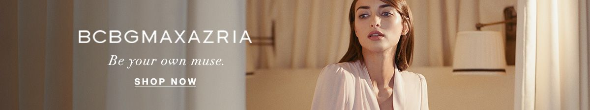 Bcbgmaxazria, Be your own muse, Shop Now