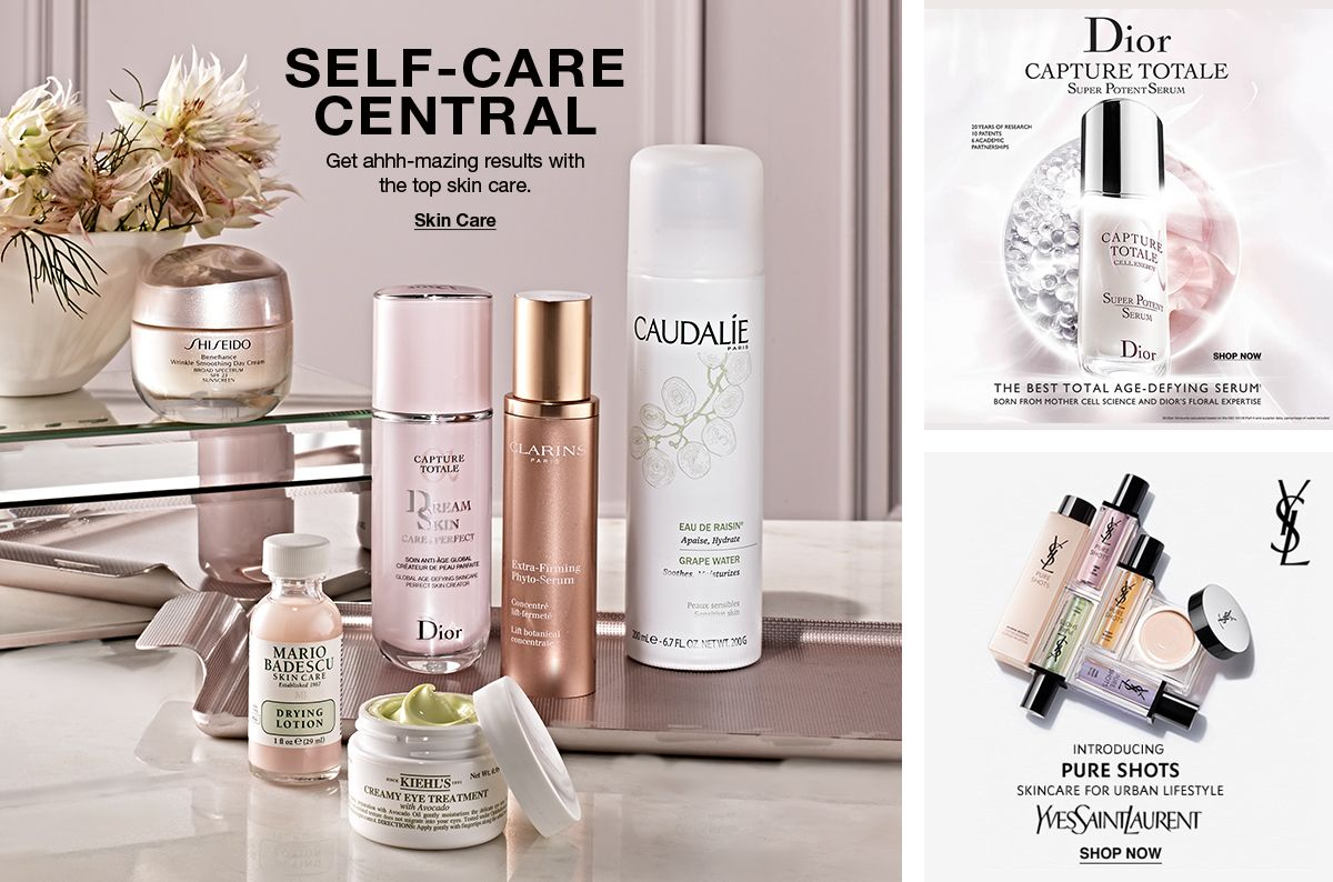 Self-Care Central, Get ahhh-mazing results with the top skin care, Skin Care, Dior Capture Totale, Shop Now, Yves Saint Laurent, Shop Now