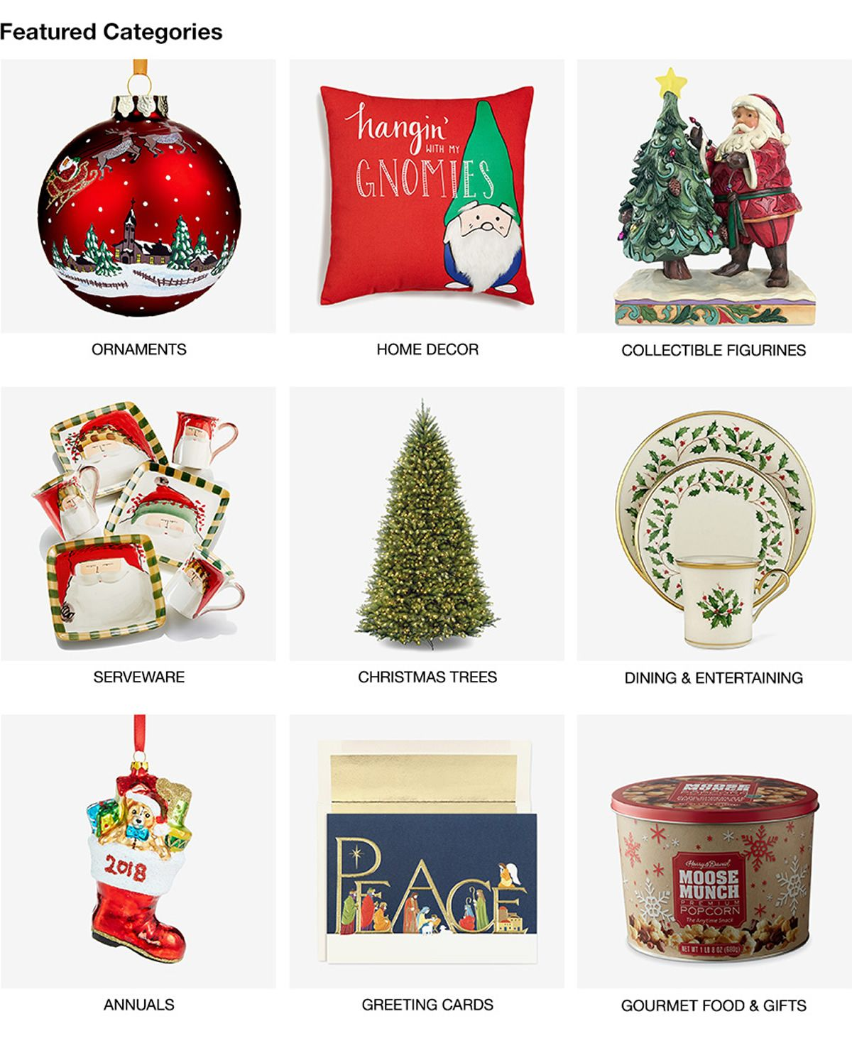 Featured Categories Ornaments Home Decor Collectible Figurines Serveware Christmas Trees