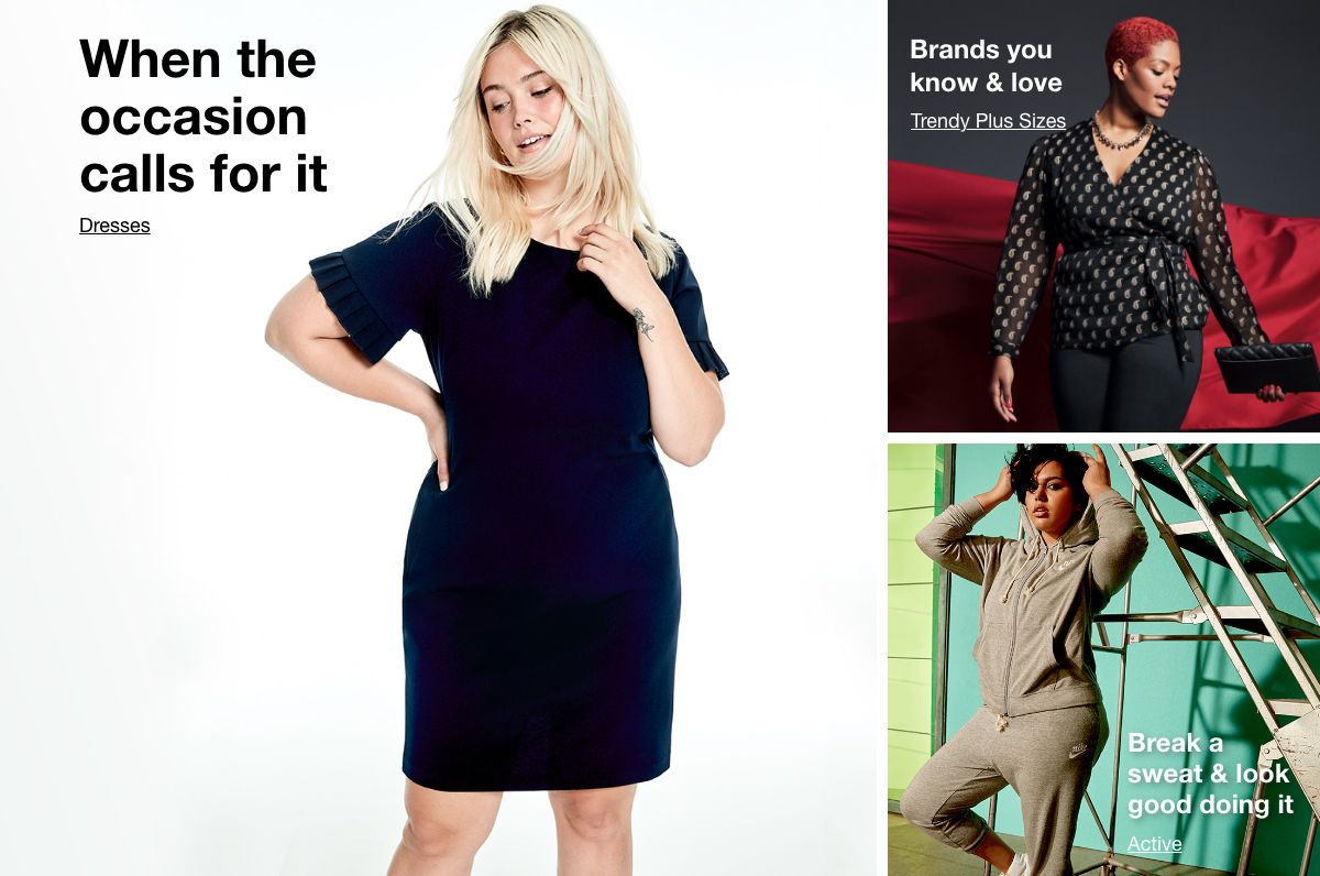 When the occasion calls for it, Dresses, Brands you know and love, Trendy Plus Sizes, Break a sweat and look good doing it, Active