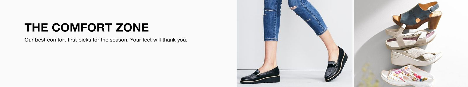 The Comfort Zone, Our best comfort-first picks for the season, Your feet will thank you