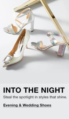 Into The Night, Evening and Wedding Shoes