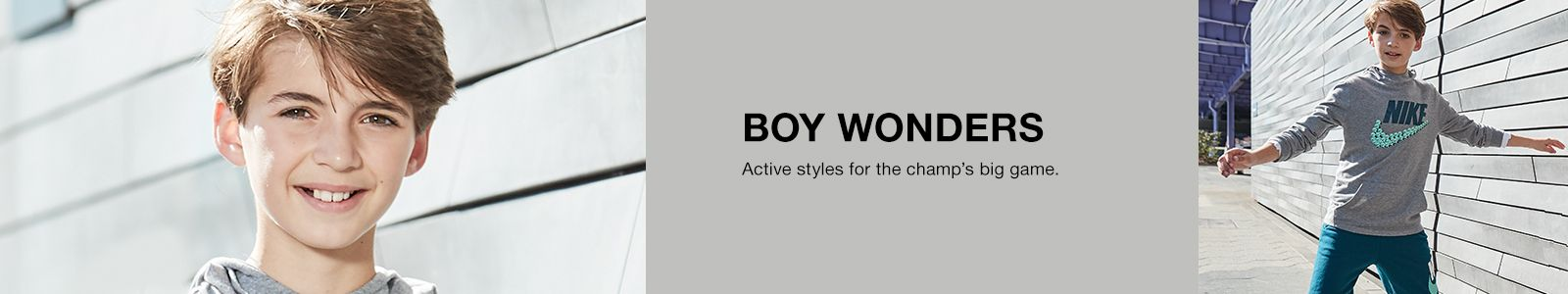 Boy Wonders, Active styles for the champ's big game