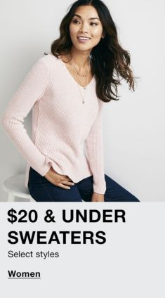 $20 and Under Sweaters, Select styles, Women
