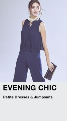 Evening Chic, Petite Dresses and Jumpsuits