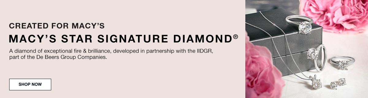 Created for Macys, Macy's Star Signature Diamond, a diamond of exceptional file and brilliance in partnership with IIDGER, part of the Dee Beers Group Companies, Shop Now