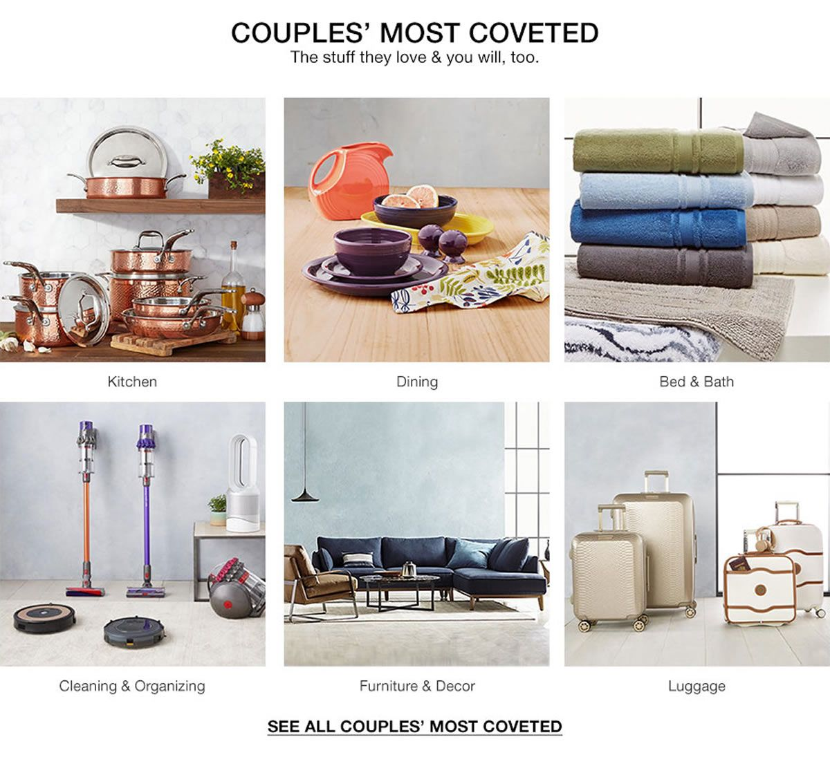 Couples' Most Coveted, The stuff they love and you will, too ,Kitchen, Dining, Bed and Bath, Cleaning and Organizing, Furniture and Decor, Luggage, See All Couples' Most Coveted