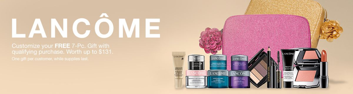 a0ed451bd0a Lancome, Customize your Free 7-piece Gift with any  37.50 Lancome purchase,  Worth