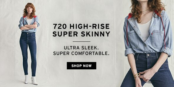 720 High-Rise Super Skinny, Shop Now