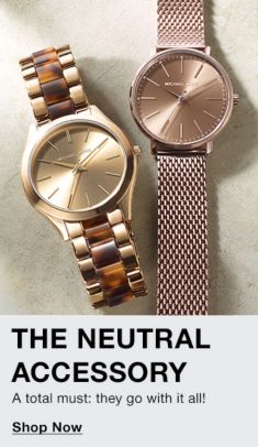 The Neutral Accessory, A total must, they go with it all, Shop Now
