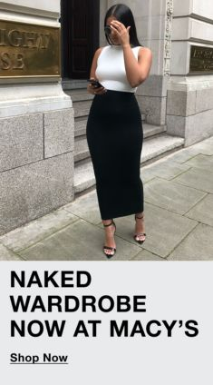 Naked Wardrobe Now at Macy's, Shop Now