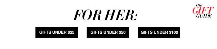 For Her, Gifts Under $25, Gifts Under $50, Gifts Under $100