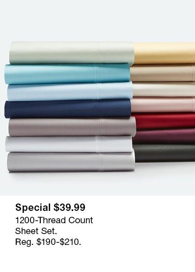 Special $39.99, 1200-Thread Count Sheet Set