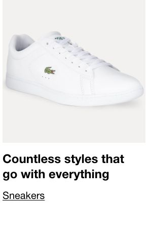 Countless styles that go with everything, Sneakers