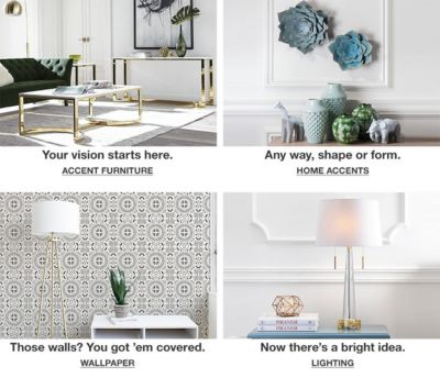 Your Vision Starts Here, Accent Furniture, Any Way, Shape Or Form, Home