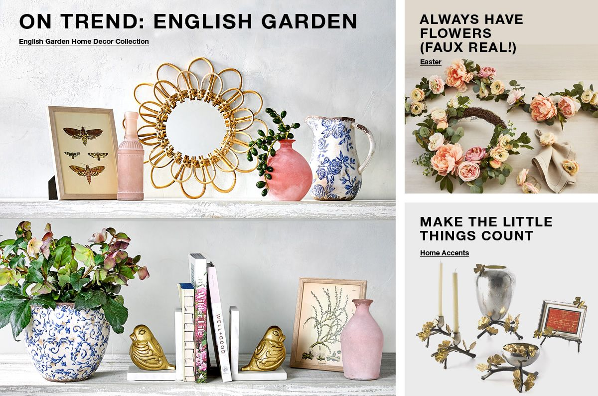 On Trend: English Garden, English Garden Home Decor Collection, Always Have Flowers (Faux Real!) Easter, Make The Little Things Count, Home Accents