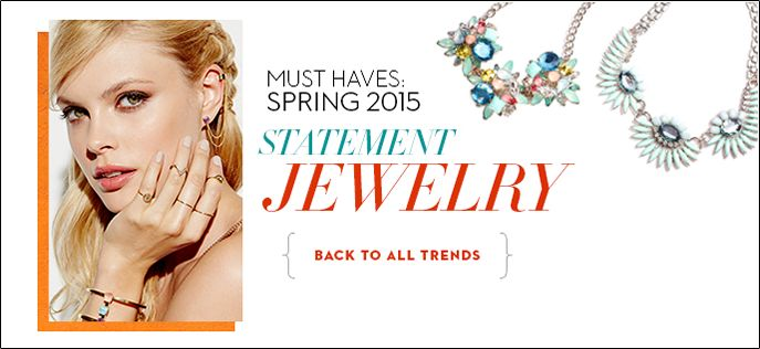 Must Haves: Spring 2015, Statement Jewelry, Back to all Trends