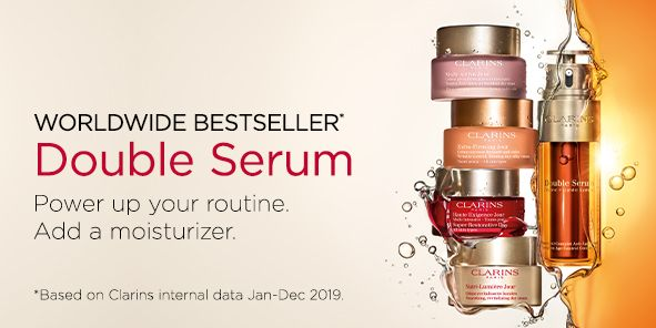 Worldwide Bestseller, Double Serum, Power up your routine, Add a moisturizer, Based on Clarins internal data Jan-Dec 2019