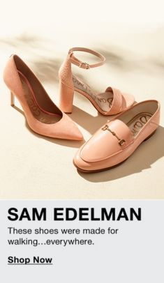 Sam Edelman, These shoes were made for walking everywhere, Shop Now