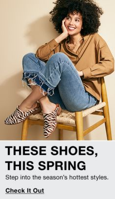 These Shoes, This Spring, Step into the season's hottest styles, Check it Out