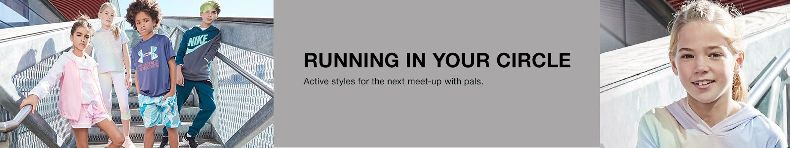Running in Your Circle, Active styles for the next meet-up with pals