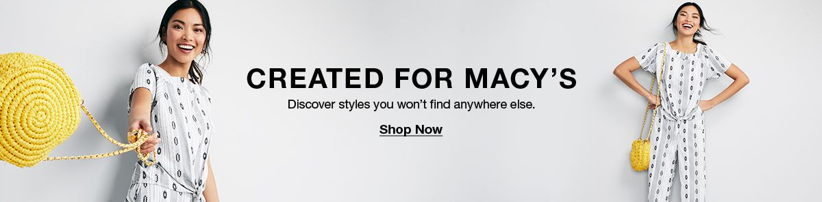 Celebrate For Macy's, Discover styles you won't find anywhere else, Shop Now
