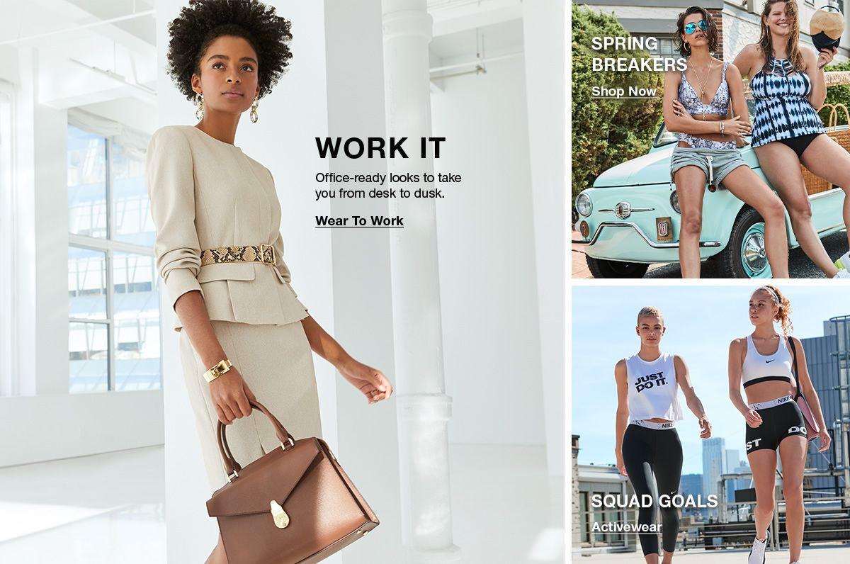 Work it, Office-ready looks to take you from desk to dusk, Wear to Work, Spring Breakers, Shop Now, Squad Goals, Activewear