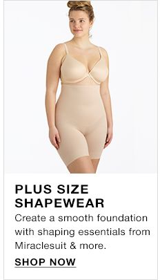 Plus Size Shapewear, Create a smooth foundation with shaping essentials from Miraclesuit and more, Shop Now