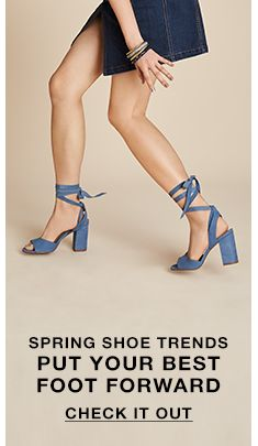 cff26ce148 Spring shoe Trends Put Your Best Foot Forward