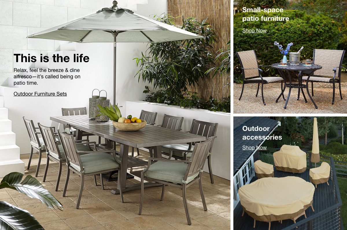 This is the life, Outdoor Furniture Sets, Small-space patio furniture, Shop Now, Outdoor accessories, Shop Now