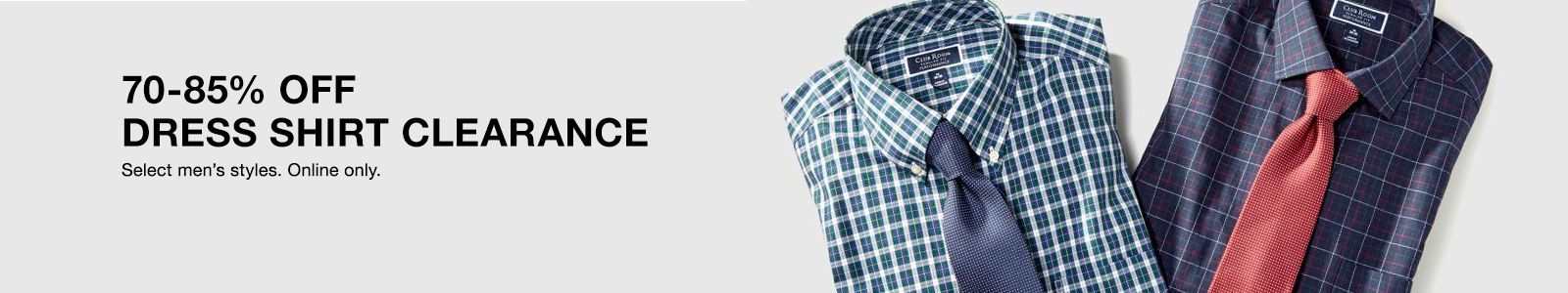 70-85% Off Dress Shirt Clearance, Select men's styles, Online only