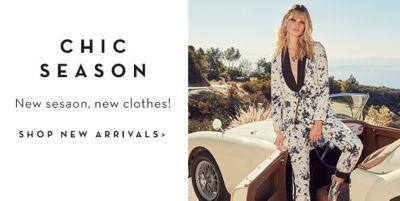 Chic Season, New Season, new clothes! Shop New Arivals