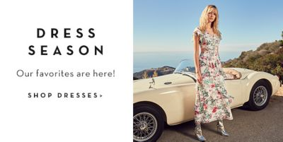 Dress Season, Our favorites are here! Shop Dresses